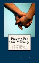 Praying for Our Marriage