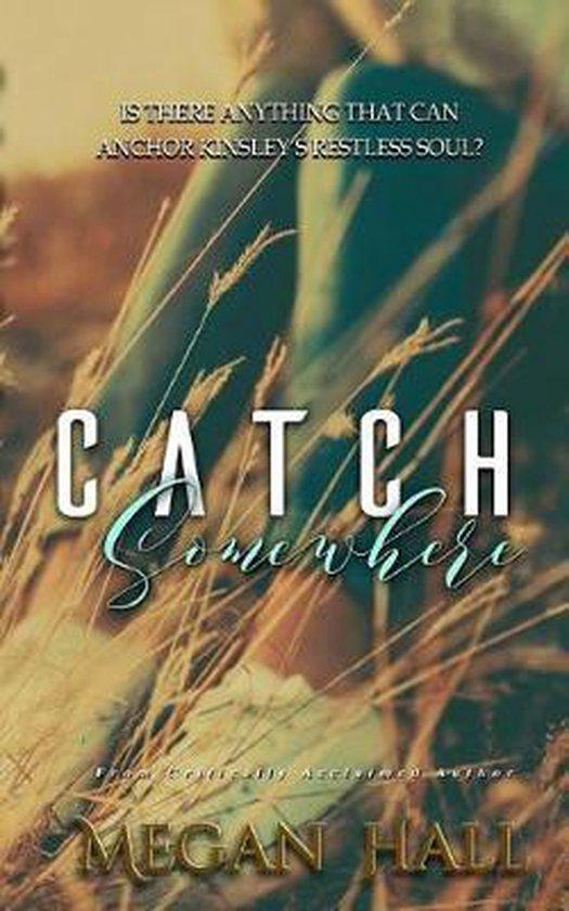 Catch Somewhere