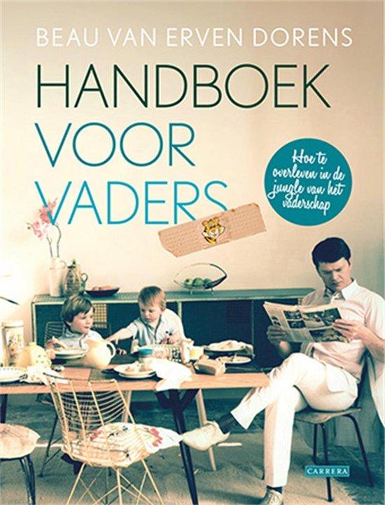 Handboek voor vaders - Beau van Erven Dorens pdf epub