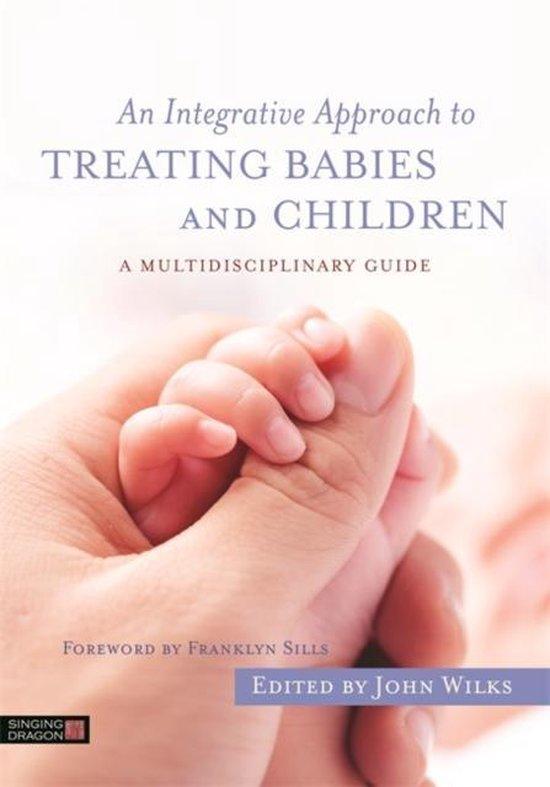 Boek cover An Integrative Approach to Treating Babies and Children van Ann Diamond Weinstein (Paperback)