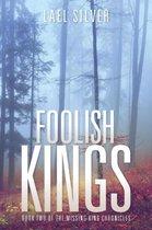 Foolish Kings