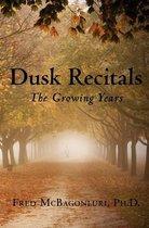 Dusk Recitals