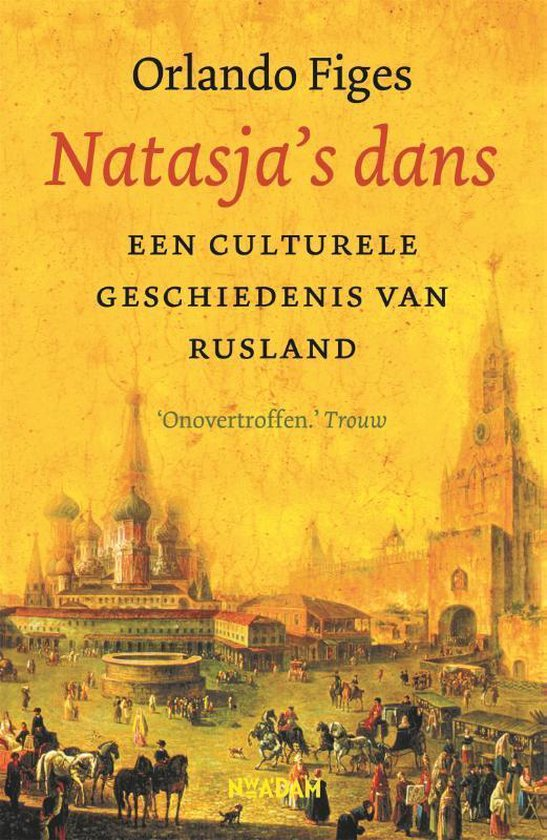 Natasja's dans - Orlando Figes |