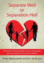 Omslag Separate Well or Separation Hell