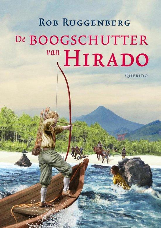 De boogschutter van Hirado - Rob Ruggenberg pdf epub