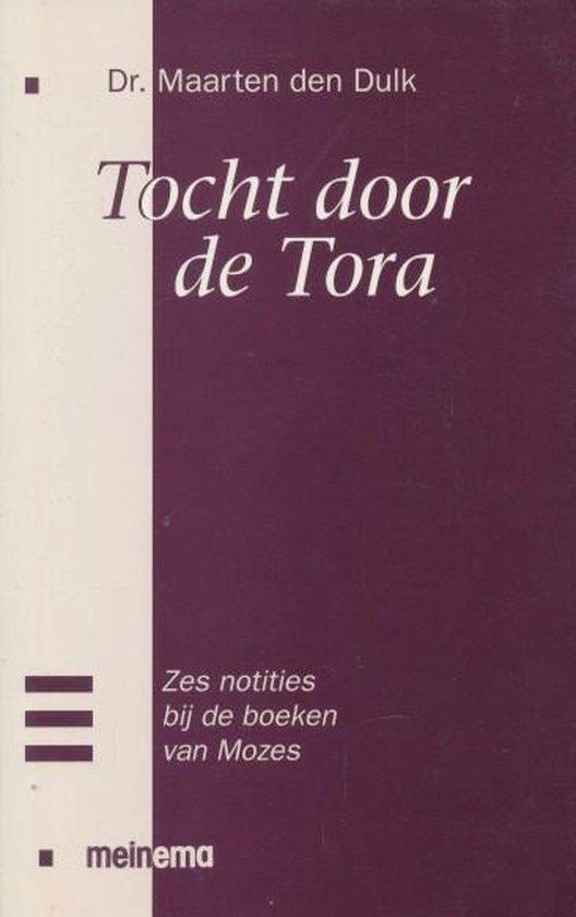 Tocht door de tora - Maarten den Dulk pdf epub