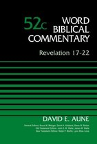 Boek cover Revelation 17-22, Volume 52C van Dr. David Aune (Hardcover)
