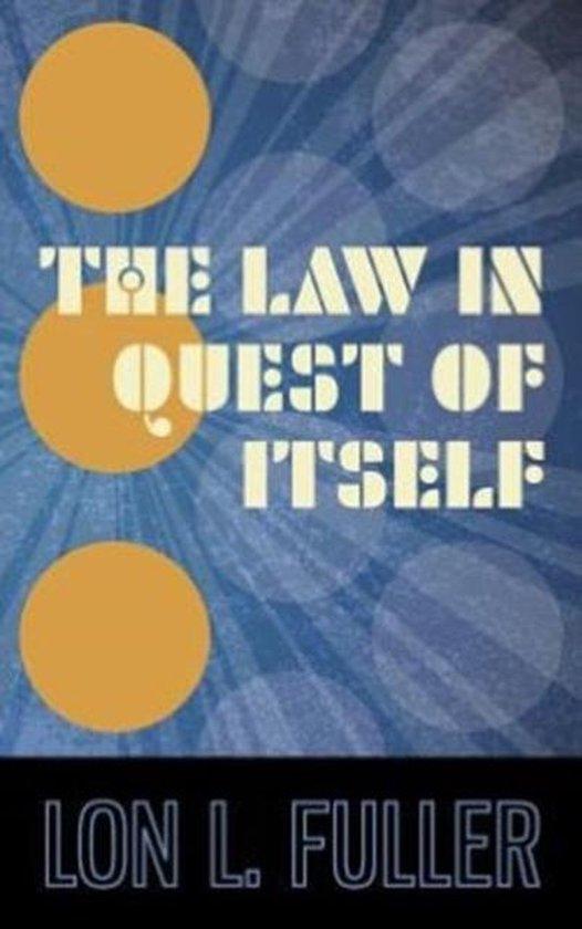 Boek cover The Law in Quest of Itself van Lon L Fuller (Hardcover)