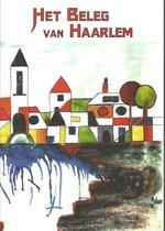 Het beleg van Haarlem. Facsimile herdruk van het boek van P. Louwerse