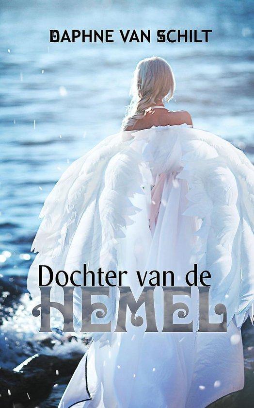 Dochter van de hemel - Daphne van Schilt  