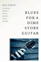 Blues for a Dime Store Guitar