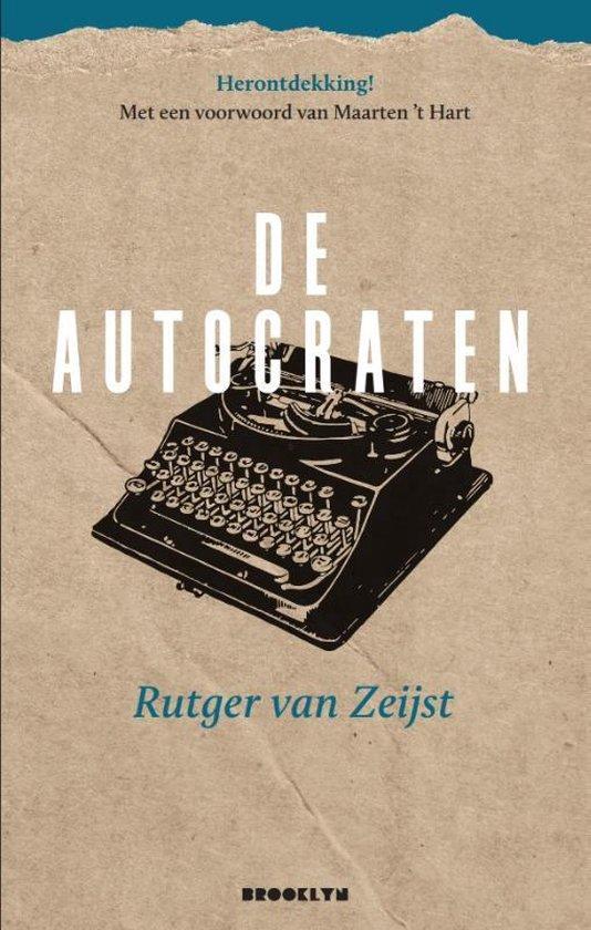 De autocraten - Rutger van Zeijst  