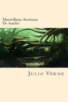 Maravillosas Aventuras De Antifer (Spanish Edition)