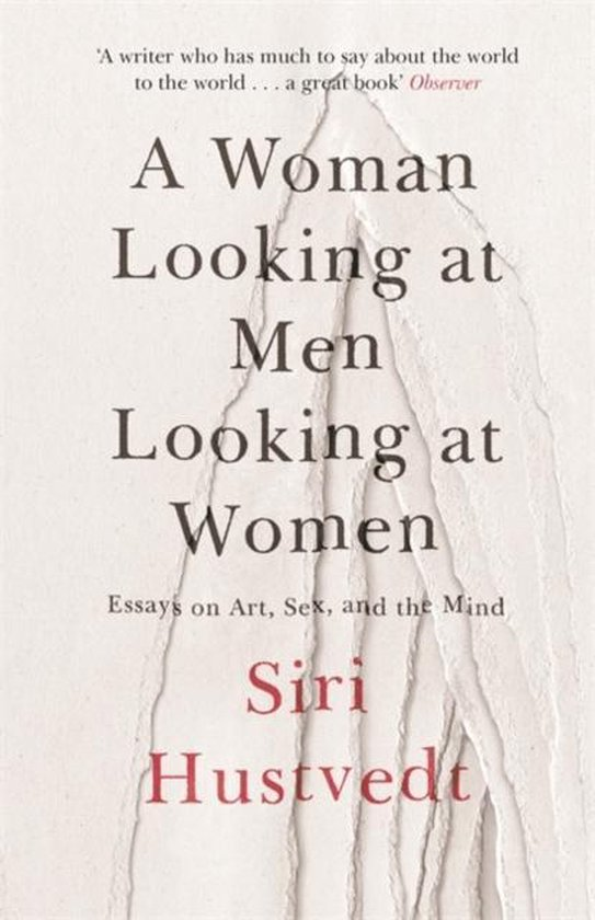Boek cover A Woman Looking at Men Looking at Women van Siri Hustvedt (Paperback)