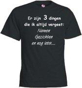 Mijncadeautje T-shirt - Er zijn 3 dingen die ik altijd vergeet - Unisex Zwart (maat L)