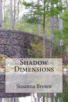 Shadow Dimensions