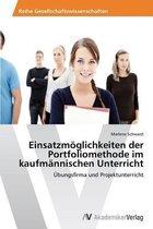 Einsatzmoglichkeiten Der Portfoliomethode Im Kaufmannischen Unterricht