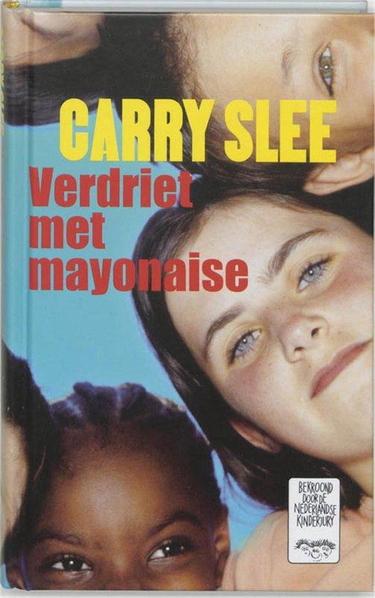 Verdriet met mayonaise - Carry Slee pdf epub