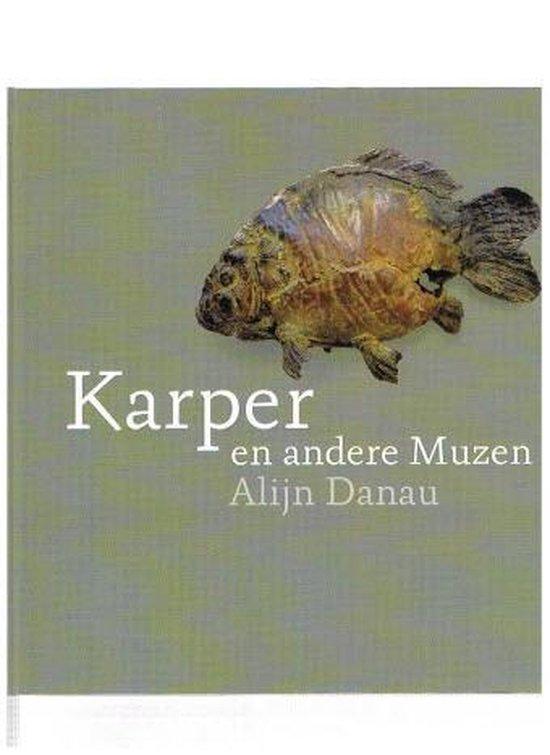 Karper En Andere Muzen