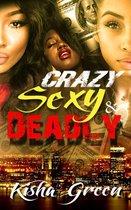 Crazy, Sexy & Deadly
