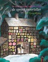 De Sprookjesverteller De acht mooiste verhalen