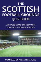 The Scottish Football Grounds Quiz Book