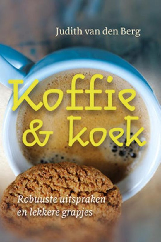 Koffie & koek - Judith van den Berg |