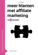 Digitale trends en tools in 60 minuten 22 -   Meer klanten met affiliate marketing in 60 minuten
