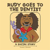 Rudy Goes to the Dentist