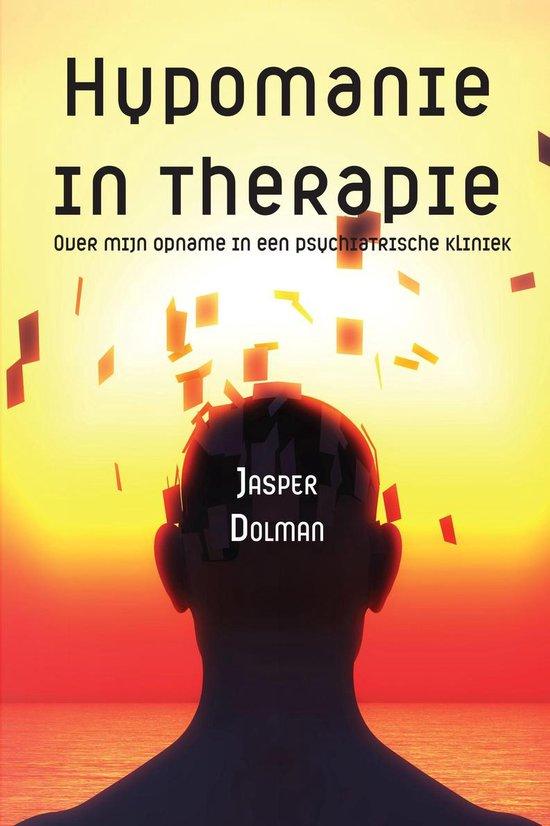 Hypomanie in therapie - Over mijn opname in een psychiatrische kliniek