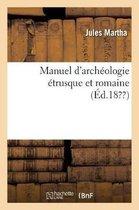 Manuel d'archeologie etrusque et romaine