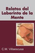 Relatos Del Laberinto De La Mente