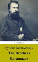The Brothers Karamazov (Annotated) (Best Navigation, Active TOC) (A to Z Classics)