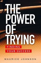 The Power of Trying
