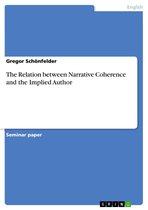 The Relation between Narrative Coherence and the Implied Author