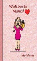 Weltbeste Mama - Notizbuch
