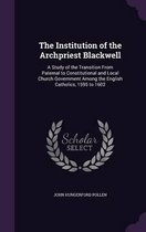 The Institution of the Archpriest Blackwell
