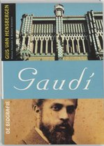 Gaudi - de biografie