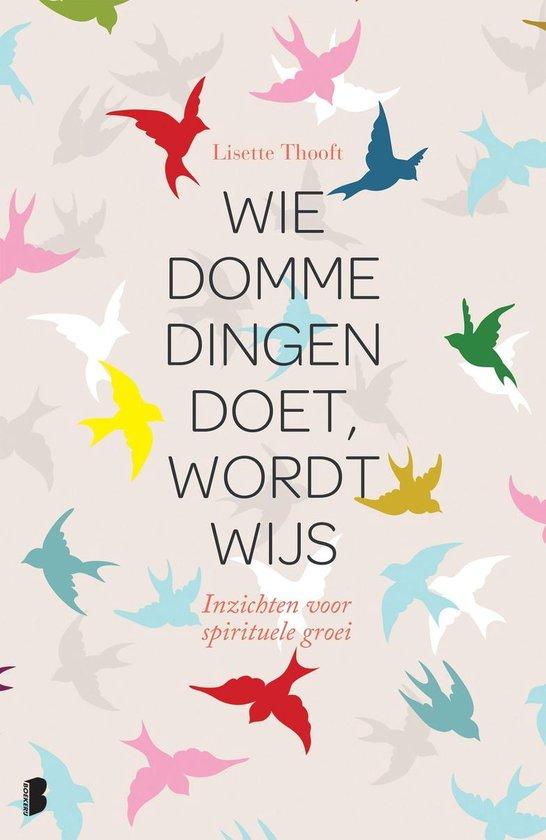 Boek cover Wie domme dingen doet wordt wijs van Lisette Thooft