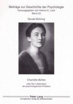 Charlotte Buhler; oder Der Lebenslauf als psychologisches Problem