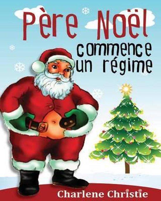 Pere Noel Se Met Au Regime