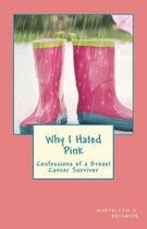 Why I Hated Pink