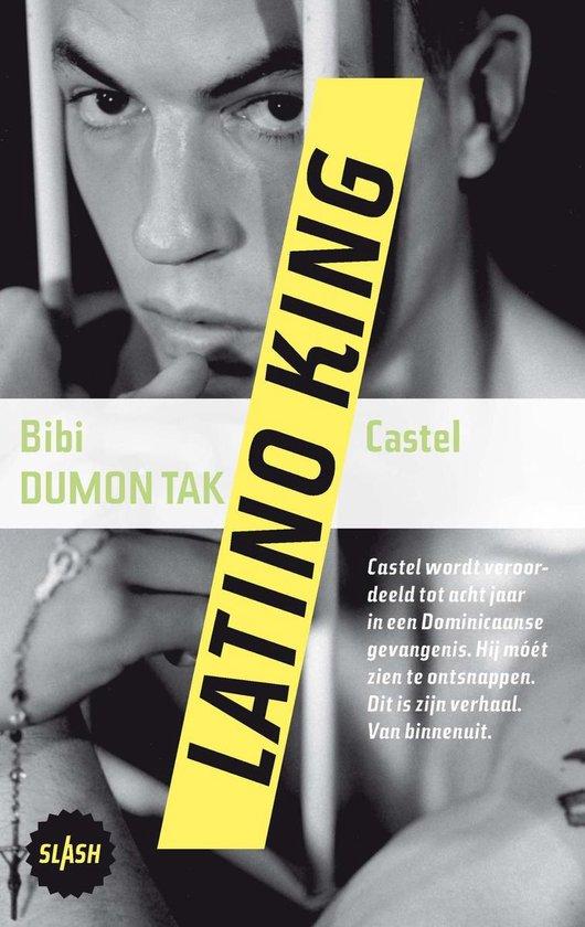 Slash 6 - Latino king - Bibi Dumon Tak |