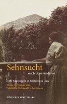 Sehnsucht nach dem Anderen - Eine Kunstlerehe in Briefen 1909-1914