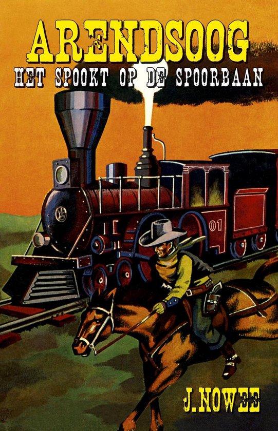 Boek cover Arendsoog 8 -   Het spookt op de spoorbaan! van Jan Nowee (Paperback)