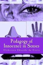 Pedagogy of Innocence in Senses