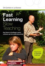 Fast learning slow teaching