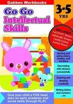 Go Go Intellectual Skills 3-5