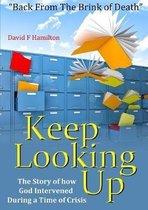 Keep Looking Up