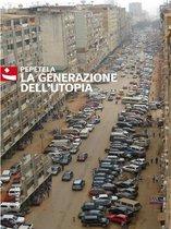 La generazione dell'utopia